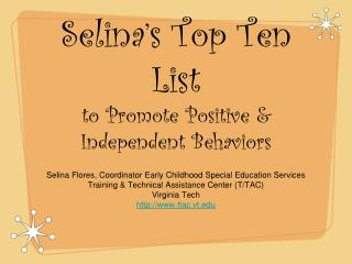 Selina's Top Ten List to Promote Positive & Independent Behaviors