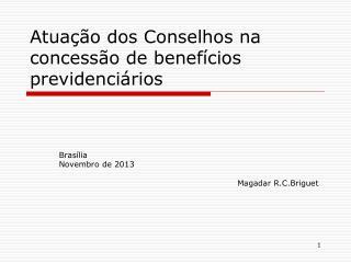Atuação dos Conselhos na concessão de benefícios previdenciários