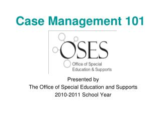 Case Management 101