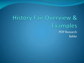 History Fair Overview & Examples