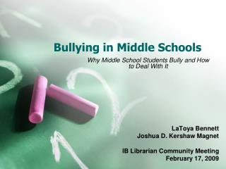 Bullying in Middle Schools