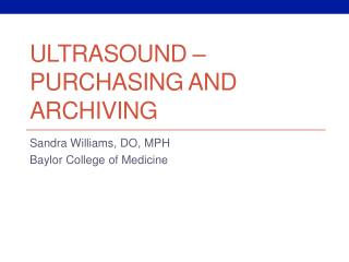 Ultrasound – Purchasing and Archiving