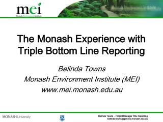 The Monash Experience with Triple Bottom Line Reporting