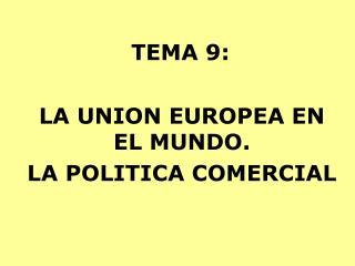 TEMA 9: