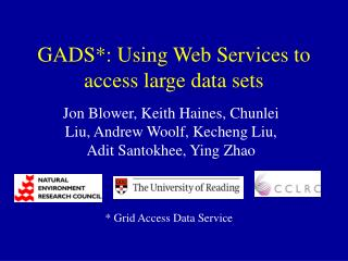 GADS: Using Web Services to access large data sets
