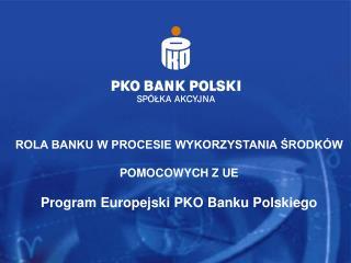 Program Europejski  PKO Banku Polskiego
