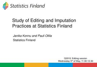 Study of Editing and Imputation Practices at Statistics Finland