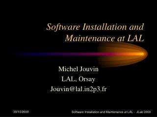 Software Installation and Maintenance at LAL