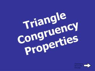 Triangle Congruency Properties
