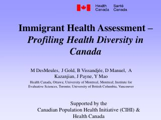 Immigrant Health Assessment – Profiling Health Diversity in Canada