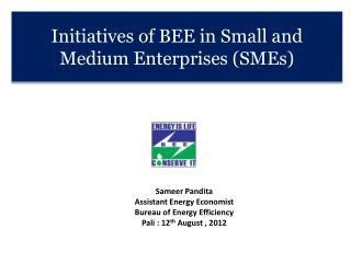 Initiatives of BEE in Small and Medium Enterprises (SMEs)