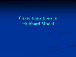 Phase transitions in  Hubbard Model