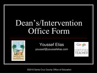 Dean's/Intervention Office Form