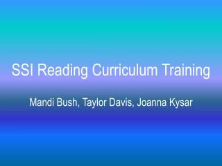 SSI Reading Curriculum Training