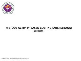 METODE ACTIVITY BASED COSTING (ABC) SEBAGAI 20205659