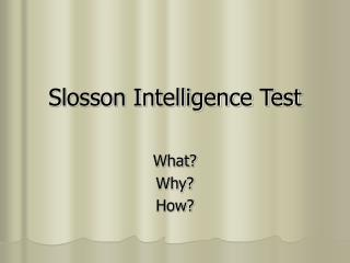 Slosson Intelligence Test
