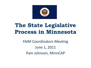 The State Legislative Process in Minnesota