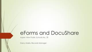 eForms and DocuShare