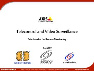 Telecontrol and Video Surveillance