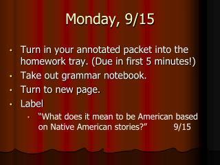 Monday, 9/15