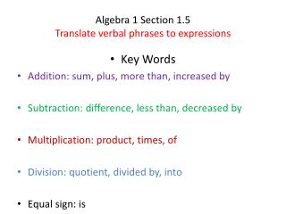 Algebra 1 Section 1.5 Translate verbal phrases to expressions