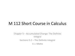 M 112 Short Course in Calculus