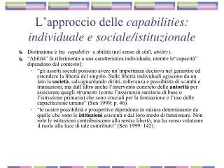 L'approccio delle  capabilities: individuale e sociale/istituzionale