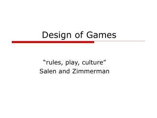 Design of Games
