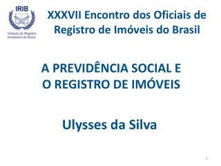 XXXVII Encontro dos Oficiais de Registro de Imóveis do Brasil