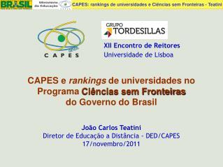 CAPES e  rankings  de universidades no Programa  Ciências sem Fronteiras     do Governo do Brasil