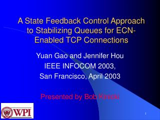 A State Feedback Control Approach to Stabilizing Queues for ECN-Enabled TCP Connections