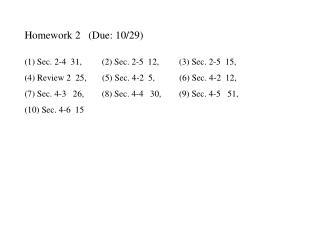 Homework 2   (Due: 10/29)