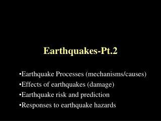 Earthquakes-Pt.2