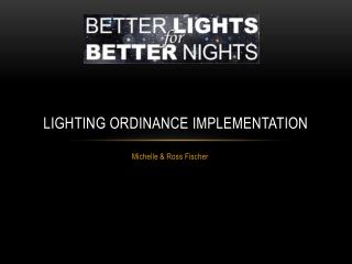 Lighting Ordinance implementation