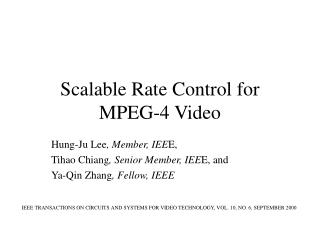 Scalable Rate Control for  MPEG-4 Video