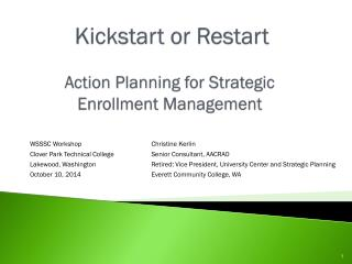 Kickstart  or Restart Action Planning for Strategic Enrollment Management