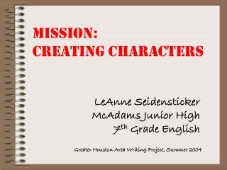 Mission: Creating Characters