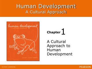 A Cultural Approach to Human Development