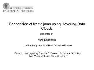 Recognition of traffic jams using Hovering Data Clouds