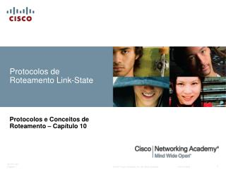 Protocolos de Roteamento Link-State