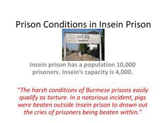 Prison Conditions in  Insein  Prison
