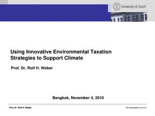 Using Innovative Environmental Taxation Strategies to Support Climate