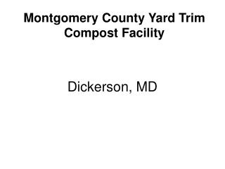 Montgomery County Yard Trim Compost Facility