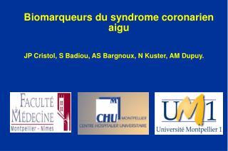 Biomarqueurs du syndrome coronarien aigu