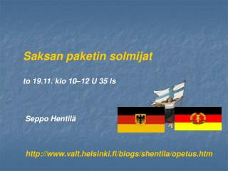 Saksan paketin solmijat to 19.11. klo 10–12 U 35 ls