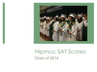 Nipmuc SAT Scores