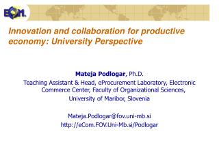 Innovation and collaboration for productive economy: University Perspective