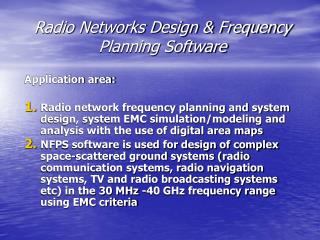 Radio Networks Design  Frequency Planning Software