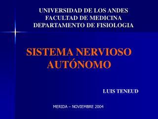 UNIVERSIDAD DE LOS ANDES FACULTAD DE MEDICINA DEPARTAMENTO DE FISIOLOGIA