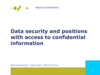 Data security and positions  with access  to confidential information